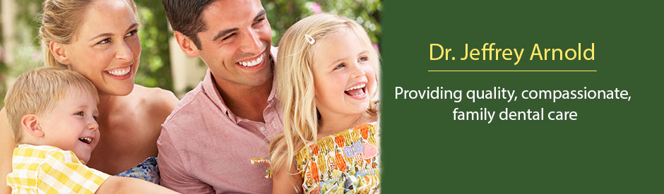 Dr Jeffrey Arnold, providing quality, compassionate, family dental care.